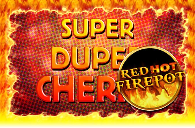 Game Super Duper Cherry Red Hot Firepot